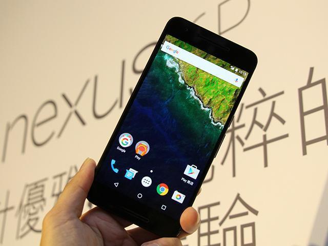 5.7吋Nexus 6P安卓6.0原生機 台灣亮相搶先看